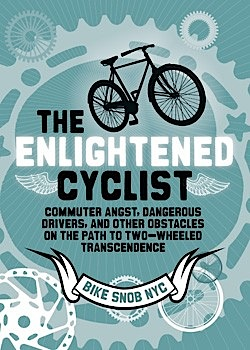 Bike Snob Blog Review The Enlightened